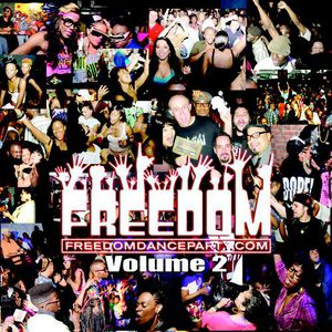 Freedom Party NYC Vol 2